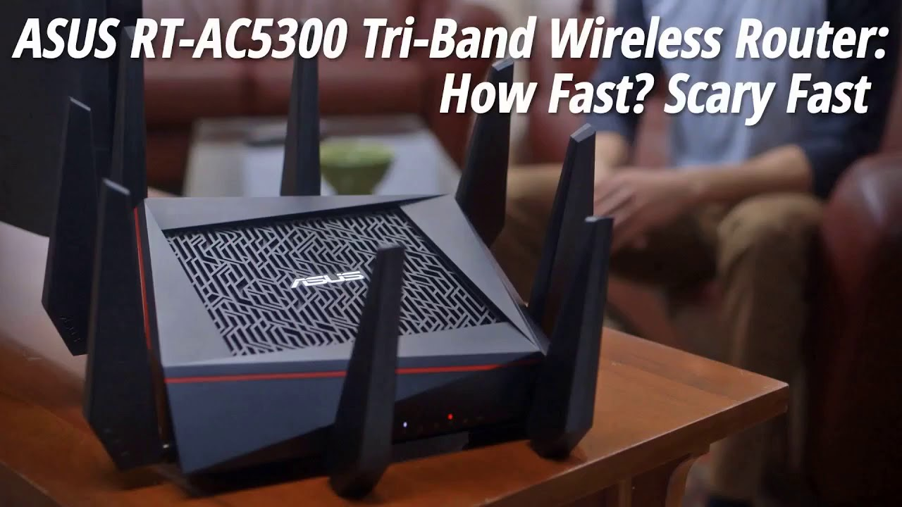Review: ASUS RT-AC5300 Wireless AC5300 Gigabit Router
