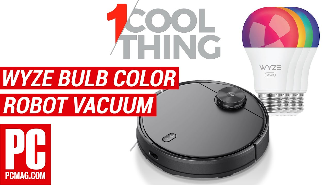 One Cool Thing: Wyze Bulb Color and Robot Vacuum Reviewed