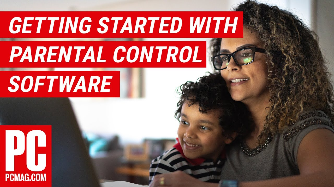 Getting Started with Parental Control Software